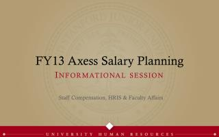 FY13  Axess  Salary  Planning