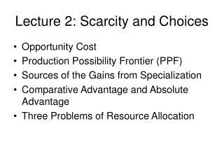 Lecture 2: Scarcity and Choices