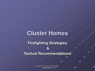 Cluster Homes