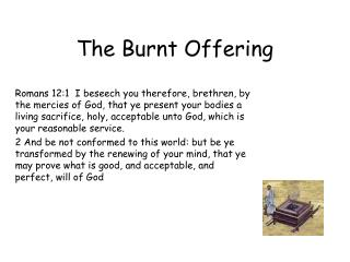 The Burnt Offering