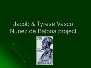 Jacob & Tyrese Vasco Nunez de Balboa project