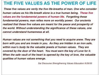 THE FIVE VALUES AS THE POWER OF LIFE