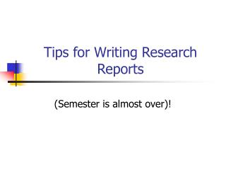 Tips for Writing Research Reports