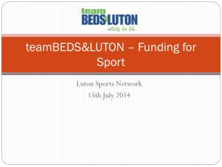 teamBEDS&LUTON  – Funding for Sport
