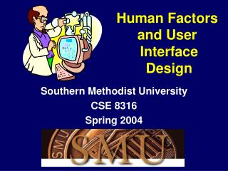 Human Factors and User  Interface  Design