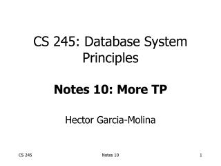 CS 245: Database System Principles Notes 10: More TP