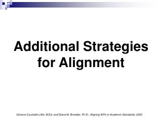 Additional Strategies  for Alignment