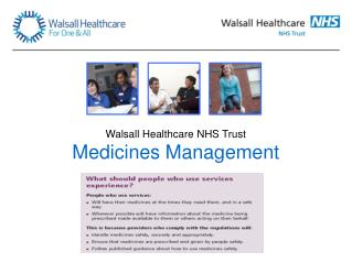 Walsall Healthcare NHS Trust Medicines Management