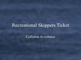 Recreational Skippers Ticket