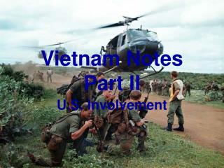Vietnam Notes Part II
