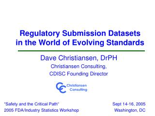 Regulatory Submission Datasets  in the World of Evolving Standards