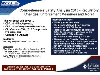 Comprehensive Safety Analysis 2010 - Regulatory Changes, Enforcement Measures and More!