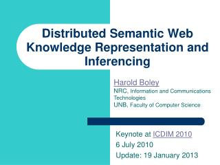 Distributed Semantic Web Knowledge Representation and Inferencing