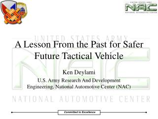 A Lesson From the Past for Safer Future Tactical Vehicle