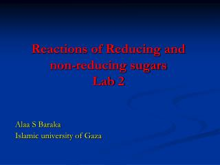 Reactions of Reducing and non-reducing sugars Lab 2
