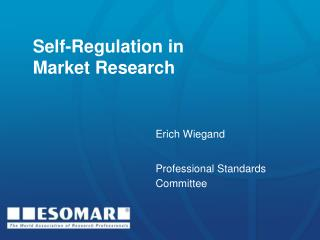 Self-Regulation in Market Research