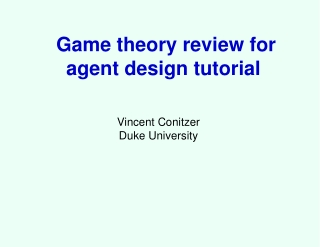 Game theory review for agent design tutorial