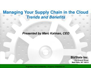 Managing Your Supply Chain in the Cloud                                  Trends and Benefits