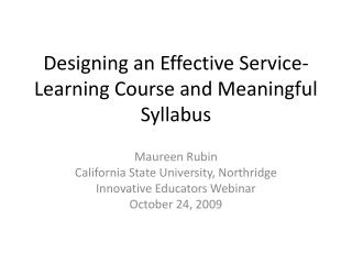 Designing an Effective Service-Learning Course and Meaningful Syllabus