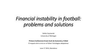 Financial instability in football: problems and solutions