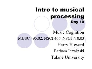 Intro to musical processing  Day 10