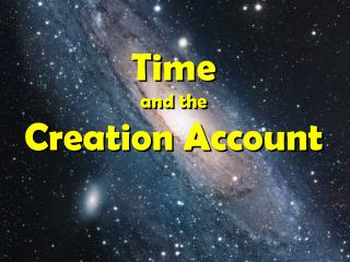 Time and the Creation Account