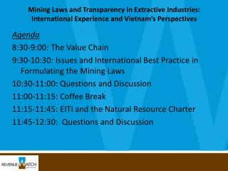 Agenda 8:30-9:00: The Value Chain