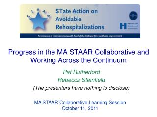 Progress in the MA STAAR Collaborative and Working Across the Continuum