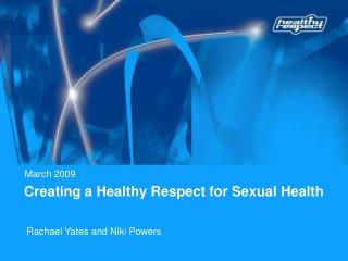 Creating a Healthy Respect for Sexual Health
