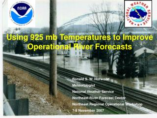 Using 925 mb Temperatures to Improve Operational River Forecasts