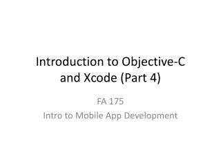 Introduction to Objective-C and Xcode (Part 4)