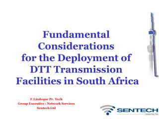 Fundamental Considerations for the Deployment of DTT Transmission  Facilities in South Africa