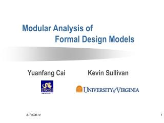 Modular Analysis of  		Formal Design Models
