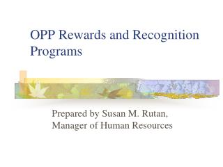 OPP Rewards and Recognition Programs