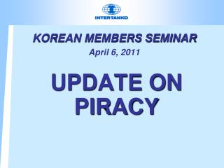 KOREAN MEMBERS SEMINAR April 6, 2011