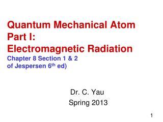 Dr. C. Yau Spring 2013
