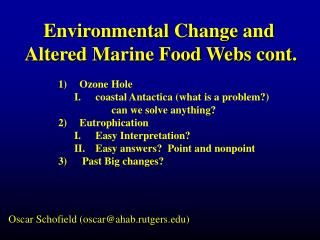 Environmental Change and  Altered Marine Food Webs cont.
