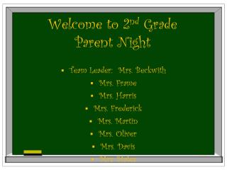 Welcome to 2 nd  Grade  Parent Night