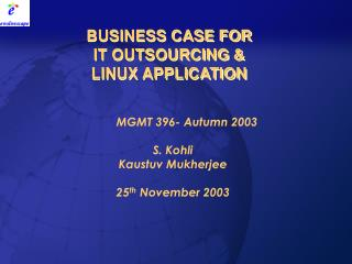 BUSINESS CASE FOR  IT OUTSOURCING & LINUX APPLICATION