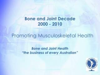 Bone and Joint Decade 2000 - 2010