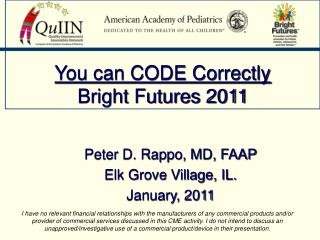You can CODE Correctly Bright Futures 2011