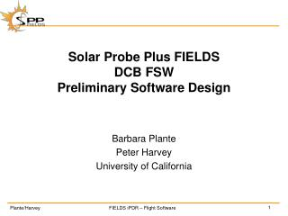 Solar Probe Plus FIELDS DCB FSW  Preliminary Software Design