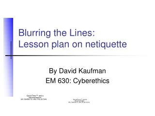 Blurring the Lines:  Lesson plan on netiquette