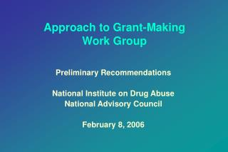 Approach to Grant-Making  Work Group