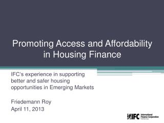 Promoting Access and Affordability in Housing Finance