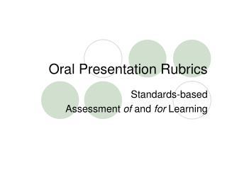 Oral Presentation Rubrics