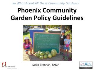 Phoenix Community Garden Policy Guidelines