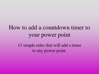 How to add a countdown timer to your power point