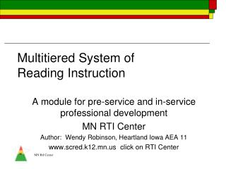 Multitiered System of                      Reading Instruction