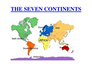 THE SEVEN CONTINENTS AFRICA Africa is the second largest continent.